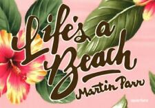 Life's a Beach - Martin Parr by Martin Parr (2013, Hardcover)