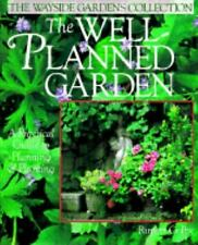 The Well-Planned Garden: A Practical Guide to Planning & Planting (Way-ExLibrary