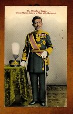1915 The Mikado of Japan whose Nation is now at War with Germany WW1 Vintage PC