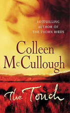 The Touch by Colleen McCullough (Paperback, 2004)