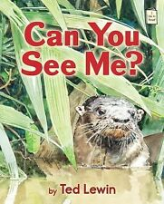 I Like to Read® Ser.: Can You See Me? by Ted Lewin (2015, Picture Book)