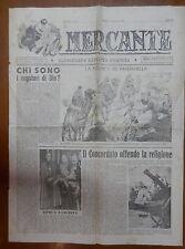 IL MERCANTE 10 gennaio 1947 Concordato fascista Inquisizione Benedetto Croce di