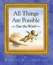 All Things Are Possible: Pass the Word, Barbara Milo Ohrbach, Good Book