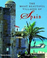 The Most Beautiful Villages of Spain by Palmer, Hugh