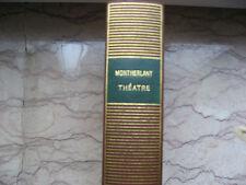 MONTHERLANT Henry de. La Pléiade. Théâtre.  1972