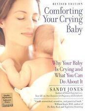 Comforting Your Crying Baby: Why Your Baby Is Crying And What You Can Do About I