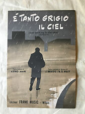 SPARTITO E' TANTO GRIGIO IL CIEL JUST WALKING IN THE RAIN BRAGG RILEY A. MARI