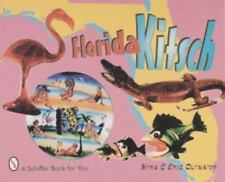 Florida Kitsch by Outwater, Myra, Outwater, Eric