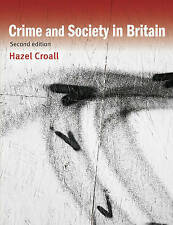 Crime and Society in Britain by Hazell Croall (Paperback, 2011)