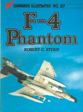 WARBIRDS ILLUSTRATED 27 F-4 PHANTOM F4H-1 USN VF USMC VMFA USAF LUFTWAFE RAF RN#