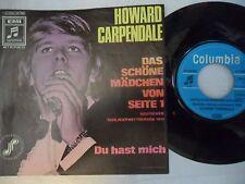Howard Carpendale – Das Schöne Mädchen Von Seite 1/Du Hast Mich - Single`70 D