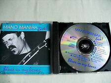 Mano Maniak: Live - Blues In My Bones   1996