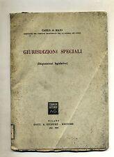 Carlo di Majo # GIURISDIZIONI SPECIALI # Dott.A.Giuffrè Editore 1941