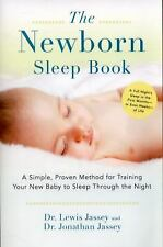 The Newborn Sleep Book: A Simple, Proven Method for Training Your New Baby to Sl