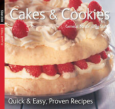 Cakes & Cookies: Quick and Easy, Proven Recipes by Flame Tree Publishing...