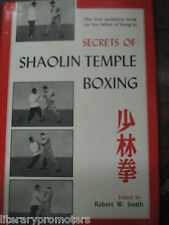 SECRETS OF SHAOLIN TEMPLE BOXING By Robert W Smith Father of Kung-Fu Martial Art