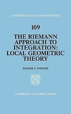 Cambridge Tracts in Mathematics Ser.: The Riemann Approach to Integration :...