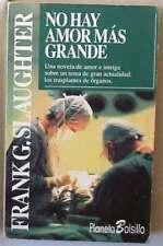 NO HAY AMOR MÁS GRANDE - FRANK. G. SLAUGHTER - PLANETA BOLSILLO 1992 - VER