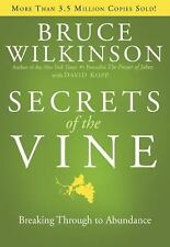 NEW - Secrets of the Vine: Breaking Through to Abundance (Breakthrough Series)