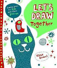 Let's Draw and Doodle Together, Gravel, Elise, Very Good, Spiral-bound