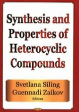 Synthesis and Properties of Heterocyclic Compounds