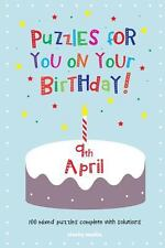 Puzzles for You on Your Birthday - 9th April (2014, Paperback)