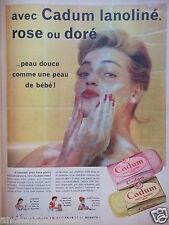 PUBLICITÉ 1959 CADUM LANOLINÉ ROSE OU DORÉ COMME LA PEAU DOUCE BÉBÉ -ADVERTISING