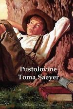 Pustolovine Toma Saeyer : The Adventues of Tom Sawyer (Croatian Edition) by...