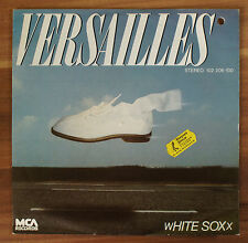 """Single 7"""" Vinyl WHITE SOXX - VERSAILLES 102206-100 VERY RARE TOP!!"""