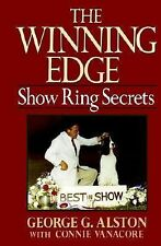 The Winning Edge: Show Ring Secrets (Howell reference books) by Alston, George