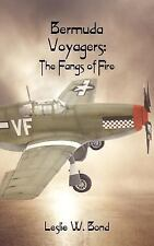 Bermuda Voyagers : The Fangs of Fire by Leslie W. Bond (2001, Paperback)
