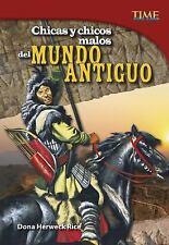 TIME for Kids en Español - Level 5: Chicas y Chicos Malos Del Mundo Antiguo...