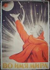 """Russian Soviet Cosmos Space propaganda poster """"In the name of the Peace!""""*"""