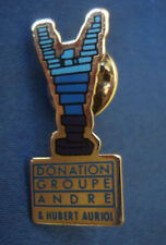 PINS DONATION GROUPE ANDRE HUBERT AURIOL