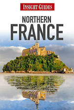 Insight Guides: Northern France (Insight Guide Northern France), Insight Guides,