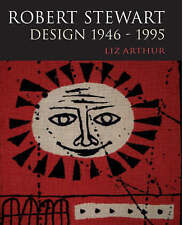 Robert Stewart: Design 1946-95 (Glasgow School of Art),Arthur, Liz,New Book mon0