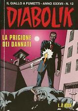 Diabolik  Anno XXXVII n° 12 La prigione dei dannati