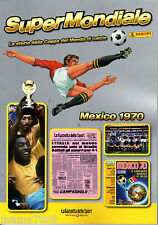 SUPERMONDIALE=MEXICO 1970=LA STORIA DELLA COPPA DEL MONDO DI CALCIO=BRASILE-PELE