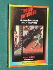"""La malédiction de la licorne Michel AMELIN """"Polar Gothique"""" 401"""