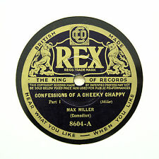 "MAX MILLER ""Confessions Of A Cheeky Chappie"" REX 8604 [78 RPM]"