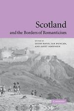 Scotland and the Borders of Romanticism (2004, Hardcover)