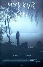 MYRKUR M 2015 Ltd Ed RARE New Poster +FREE Metal/Goth/Rock Poster! CHELSEA WOLFE