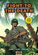 Fight to the Death: Battle of Guadalcanal (Graphic History)-ExLibrary