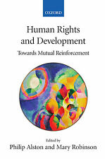 HUMAN RIGHTS AND DEVELOPMENT Towards Mutual Reinforcement P Alston NEW P/BACK 13