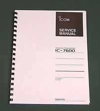 Icom IC-7600 Service Manual: Premium Card Stock Covers & 28lb Paper (full color)