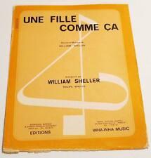 Partition vintage sheet music WILLIAM SHELLER : Une Fille Comme Ca * 70's