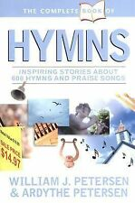 The Complete Book of Hymns by Petersen, William, Petersen, Ardythe