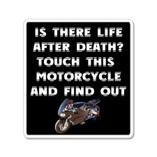 """Is There Life After Death Don't Touch Motorcycle car bumper sticker decal 5"""" x 4"""