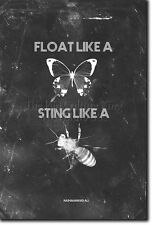 FLOAT LIKE A BUTTERFLY STING LIKE A BEE POSTER PHOTO PRINT ART BOXING QUOTE GIFT