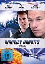 HIGHWAY BANDITS - TRAVELER (Mark Wahlberg, Bill Paxton) NEU+OVP